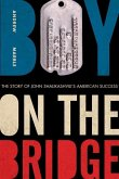 Boy on the Bridge: The Story of John Shalikashvili's American Success