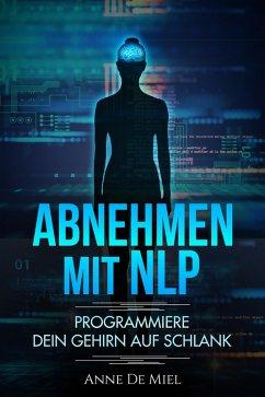 Abnehmen mit NLP (eBook, ePUB)