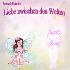 Liebe zwischen den Welten (eBook, ePUB)