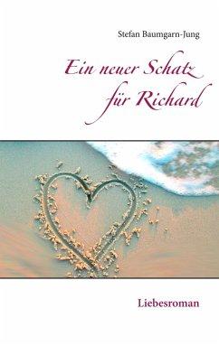 Ein neuer Schatz für Richard (eBook, ePUB)