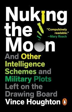 Nuking the Moon (eBook, ePUB) - Houghton, Vince