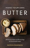 Make Your Own Butter (eBook, ePUB)