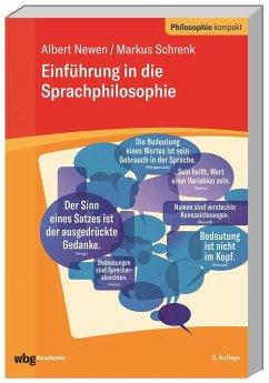 Einführung in die Sprachphilosophie - Newen, Albert;Schrenk, Markus