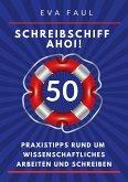 Schreibschiff Ahoi! Erfolgreich in den Hafen der Abschlussarbeit segeln (eBook, ePUB)