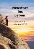 Neustart fürs Leben (eBook, ePUB)
