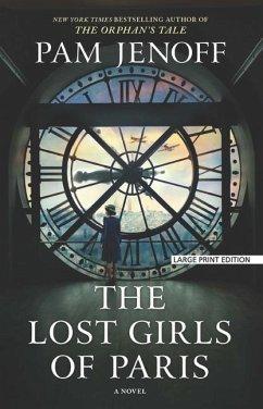 The Lost Girls of Paris - Jenoff, Pam