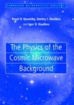 Physics of the Cosmic Microwave Background (eBook, PDF) - Naselsky, Pavel D.