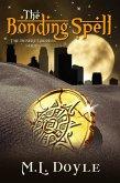 The Bonding Spell (The Desert Goddess Series, #1) (eBook, ePUB)