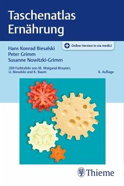Taschenatlas Ernährung - Biesalski, Hans K.;Grimm, Peter;Nowitzki-Grimm, Susanne