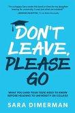 Don't Leave, Please Go (eBook, ePUB)