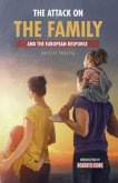 Attack on the Family (eBook, ePUB)