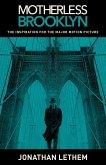 Motherless Brooklyn (Movie Tie-In Edition)