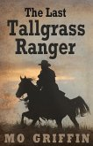 The Last Tallgrass Ranger