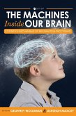 Machines Inside Our Brain: Cognitive Mechanisms of Information Processing