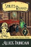 Spirits Revived (A Daisy Gumm Majesty Mystery, Book 7)