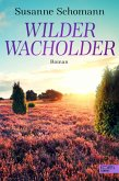 Wilder Wacholder (eBook, ePUB)