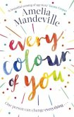 Every Colour of You