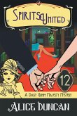 Spirits United (A Daisy Gumm Majesty Mystery, Book 12)