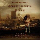 Countdown to Noah (Band 2): Unter Bestien (MP3-Download)