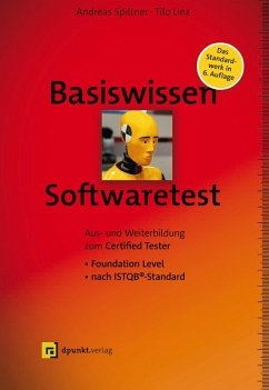 Basiswissen Softwaretest (eBook, PDF) - Spillner, Andreas; Linz, Tilo