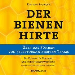 Der Bienenhirte – über das Führen von selbstorganisierten Teams (MP3-Download) - van Solingen, Rini