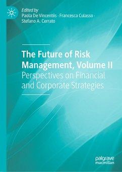The Future of Risk Management, Volume II (eBook, PDF)