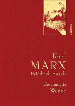 Karl Marx / Friedrich Engels - Gesammelte Werke (eBook, ePUB) - Marx, Karl; Engels, Friedrich