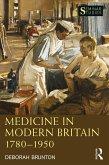 Medicine in Modern Britain 1780-1950 (eBook, ePUB)