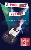 A Punk Rock Future (eBook, ePUB)