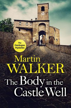The Body in the Castle Well (eBook, ePUB) - Walker, Martin