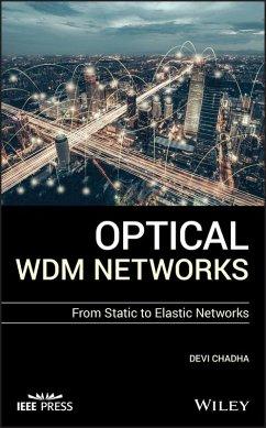 Optical WDM Networks (eBook, ePUB) - Chadha, Devi