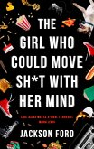 The Girl Who Could Move Sh*t With Her Mind (eBook, ePUB)