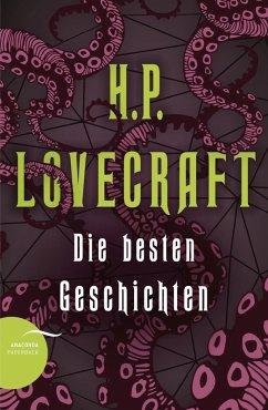 H. P. Lovecraft - Die besten Geschichten (eBook, ePUB) - Lovecraft, H. P.