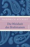 Die Weisheit des Brahmanen (eBook, ePUB)