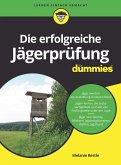 Die erfolgreiche Jägerprüfung für Dummies (eBook, ePUB)