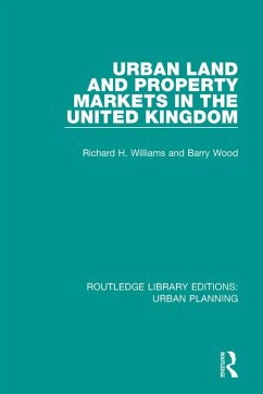 Urban Land and Property Markets in the United Kingdom (eBook, ePUB) - Williams, Richard H.; Wood, Barry