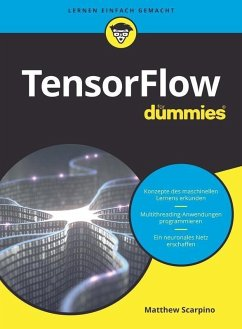 TensorFlow für Dummies (eBook, ePUB) - Scarpino, Matthew