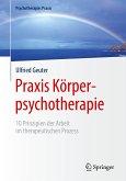 Praxis Körperpsychotherapie (eBook, PDF)