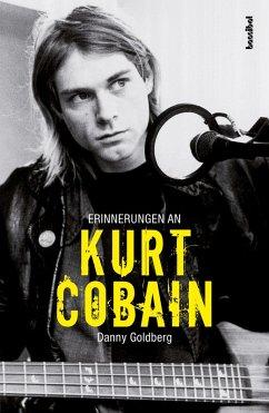 Erinnerungen an Kurt Cobain (eBook, ePUB) - Goldberg, Danny