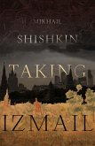 Taking Izmail (eBook, ePUB)