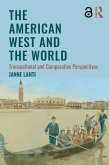 The American West and the World (eBook, PDF)