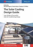The Solar Cooling Design Guide (eBook, ePUB)
