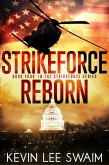StrikeForce Reborn (Project StrikeForce, #4) (eBook, ePUB)