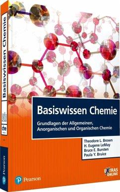 Basiswissen Chemie (eBook, PDF) - Brown, Theodore L.; Bursten, Bruce E.; Bruice, Paula Y.; Lemay, H. Eugene