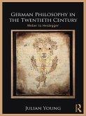 German Philosophy in the Twentieth Century (eBook, ePUB)
