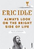 Always Look On The Bright Side Of Life (eBook, ePUB)