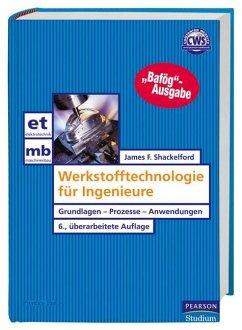 Werkstofftechnologie für Ingenieure (eBook, PDF) - Shackelford, James F.