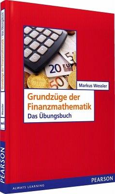 ÜB Grundzüge der Finanzmathematik (eBook, PDF) - Wessler, Markus