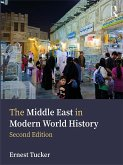The Middle East in Modern World History (eBook, ePUB)