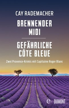 Brennender Midi / Gefährliche Côte Bleue (eBook, ePUB) - Rademacher, Cay